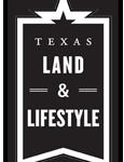 Texas Land & Lifestyle