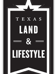 Texas Land & Lifestyle